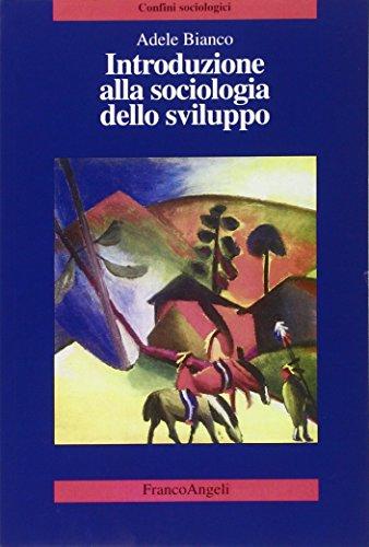 Introduzione alla sociologia dello sviluppo