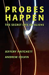 Probes Happen: The Secret Life of Aliens