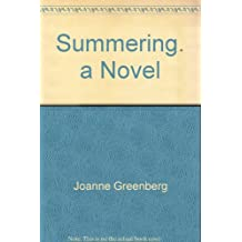 Summering. a Novel