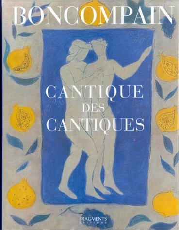 Le Cantique des Cantiques du roi Salomon par Pierre Boncompain