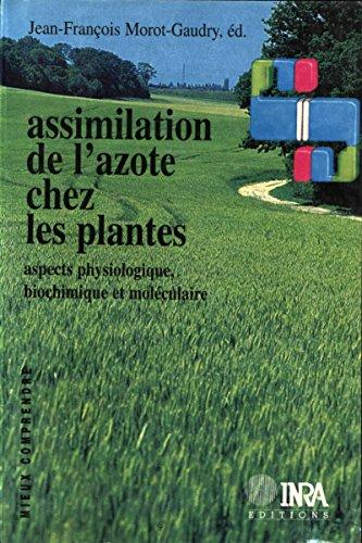 assimilation-de-l-39-azote-chez-les-plantes-aspects-physiologique-biochimique-et-molculaire