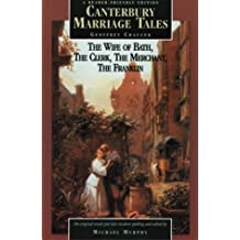 Canterbury Marriage Tales: A Reader Friendly Edition