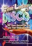 First Ladies of Disco: 32 Stars Discu...
