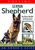 Collins Dog Owner's Guide – German Shepherd (Collins Dog Owner's Guides)