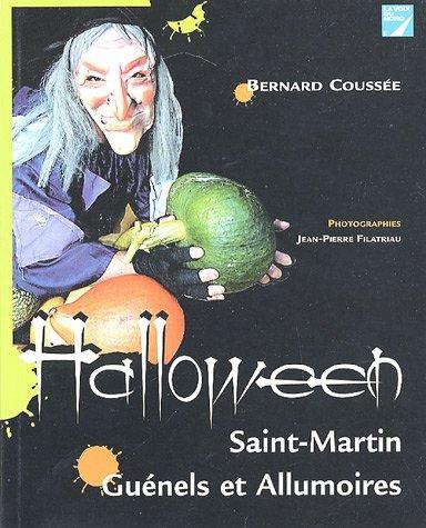 Halloween : Saint Martin, Guénels et Allumoires