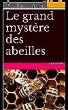 Le grand mystère des abeilles