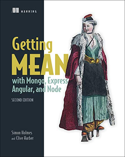 Getting MEAN with Mongo, Express, Angular, and Node, Second