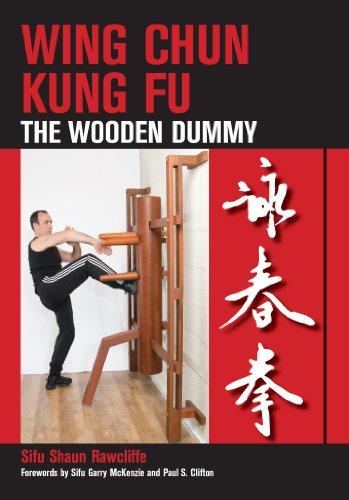 Wing Chun Kung Fu: The Wooden Dummy (English Edition) por Shaun Rawcliffe