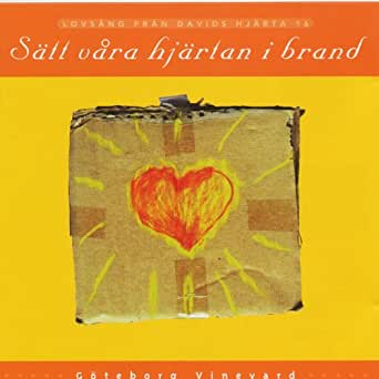 Vineyard - Satt Vore Hj�rtan I Brand 1999