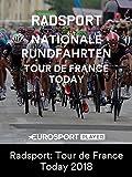 Radsport: Tour de France Today 2018