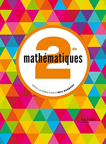 Mathématiques Barbazo 2de - Livre élève format compact - éd. 2014