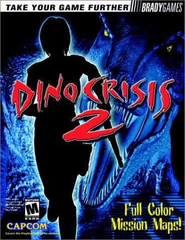 Dino Crisis 2 Official Strategy Guide (Official Strategy Guides)