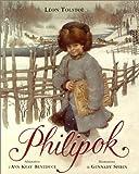 Philipok | Tolstoj, Lev Nikolaevic (1828-1910). Auteur