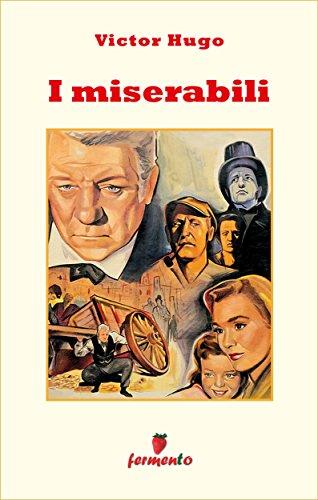 I miserabili (Emozioni senza tempo) (Italian Edition)