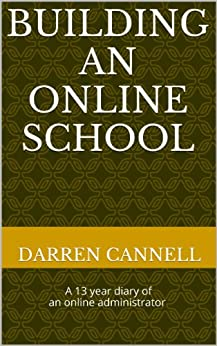 Building an Online School by [Cannell, Darren]