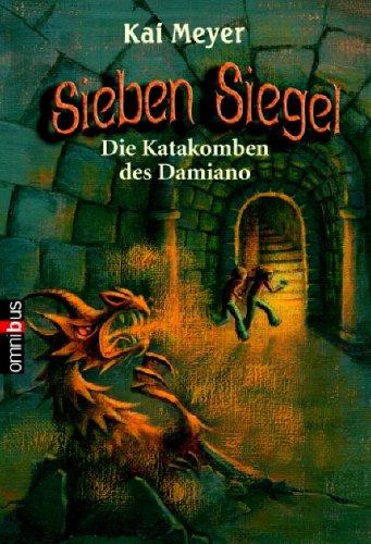 Sieben Siegel - Die Katakomben des Damiano: Band 3