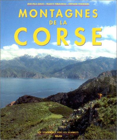 Montagnes de la Corse : 100 itinraires vers les sommets
