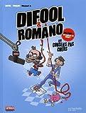 Difool & Romano : Les conseils pas chers