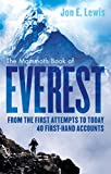 The Mammoth Book Of Everest: From the first attempts to today, 40 first-hand accounts (Mammoth Books 372)