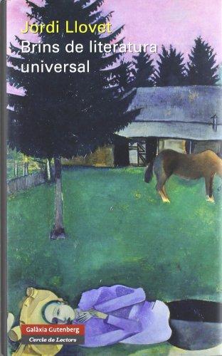 Brins de literatura universal (Llibres en català) por Jordi Llovet Pomar