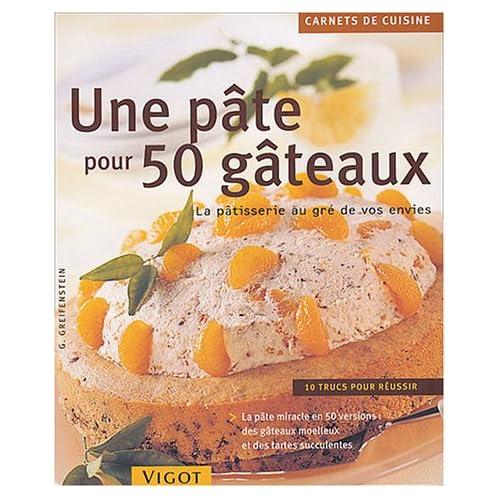 50 gâteaux pour une pâte