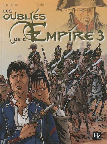 Les oubliés de l'Empire T03