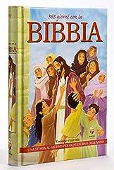 Idea Regalo - 365 giorni con la Bibbia. Una storia al giorno per ogni giorno dell'anno. Ediz. a colori