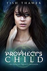 Prophecy's Child (Ovialell Book 0)