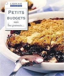 Petits budgets mais fins gourmets...