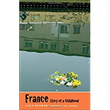 France, Story of a Childhood (The Margellos World Republic of Letters)
