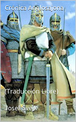 Crónica Anglosajona: (Traducción Libre) por Josef Svejk