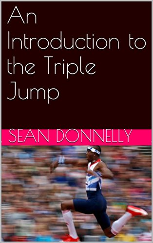 An Introduction to the Triple Jump (English Edition) por Sean Donnelly