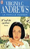 FAMILLE HUDSON T03 : L'OEIL DU CYCLONE by VIRGINIA C. ANDREWS (January 19,2002)