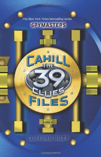 Spymasters (39 Clues: Cahill Files) por Clifford Riley