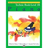 Alfred's Basic Piano Course Technic, Bk 1b (Alfred's Basic Piano Library)
