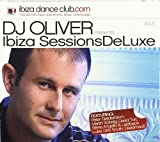 Ibiza Sessions Deluxe by DJ Oliver