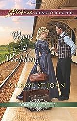 Want Ad Wedding (Cowboy Creek) by Cheryl St.John (2016-04-05)