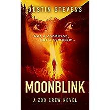 Moonblink: A Suspense Thriller (A Zoo Crew Novel Book 5) (English Edition)