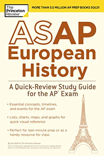 ASAP European History: A Quick-Review Study Guide for the AP Exam (College Test Preparation) (Ap World History Study)