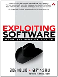 Exploiting Software: How to Break Code by Greg Hoglund (2004-02-27)