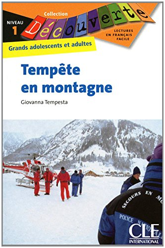 Decouverte: Tempete En Montagne (Collection Decouverte: Niveau 1) por Giovanna Tempesta