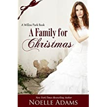 A Family for Christmas (Willow Park Book 3) (English Edition)