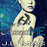 Accept Me: Wrecked, Book 3