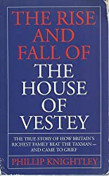 Rise & Fall Of House Of Vesty: The True Story of How Britain's Richest Family Beat the Taxman - And Came to Grief