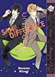 Same Difference (Yaoi Manga) by Nozomu Hiiragi (June 28,2012)