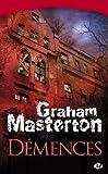 Démences de Graham Masterton (2009) Poche