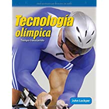 Tecnologia Olimpica (Olympic Technology) (Spanish Version) (Nivel 4 (Level 4)): Tiempo Transcurrido (Elapsed Time) (Mathematics Readers)