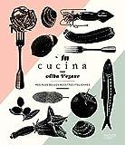In Cucina: Mes plus belles recettes italiennes...