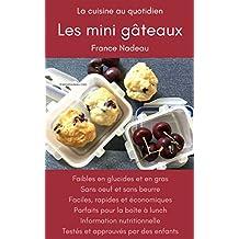 Les mini gâteaux (La cuisine au quotidien) (French Edition)