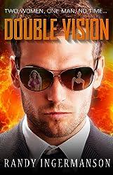 Double Vision: A Quantum Suspense Novel (English Edition)